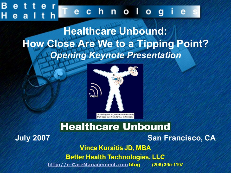 Healthcare Unbound: How Close Are We to a Tipping Point.