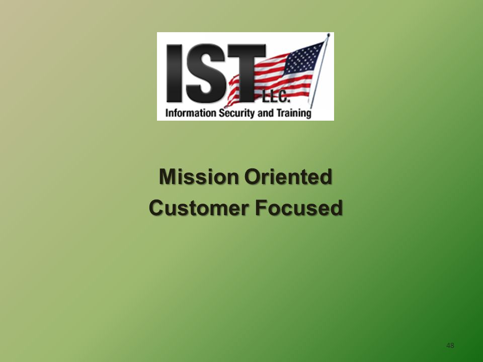 48 Mission Oriented Customer Focused