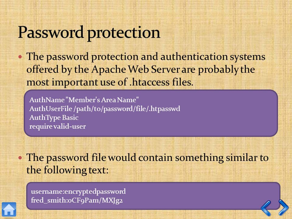 The password protection and authentication systems offered by the Apache Web Server are probably the most important use of.htaccess files.