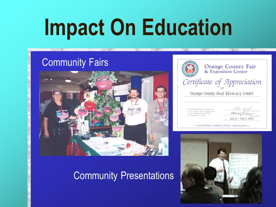 Impact On Education Community Fairs Community Presentations