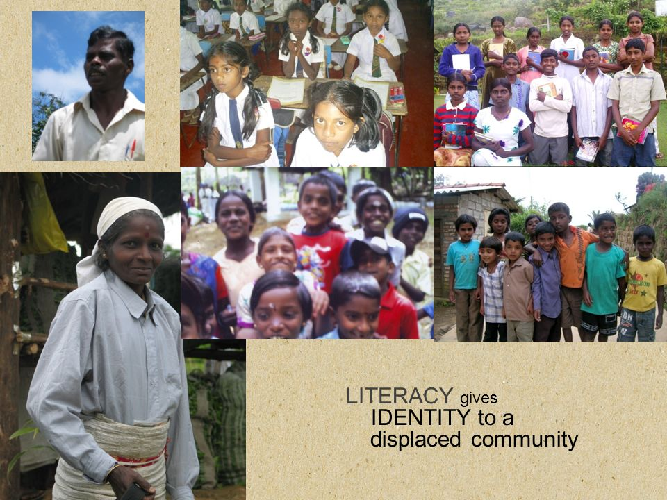 LITERACY gives IDENTITY to a displaced community