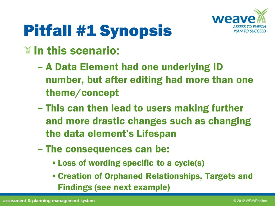 Pitfall #1 Synopsis In this scenario: –A Data Element had one underlying ID number, but after editing had more than one theme/concept –This can then l