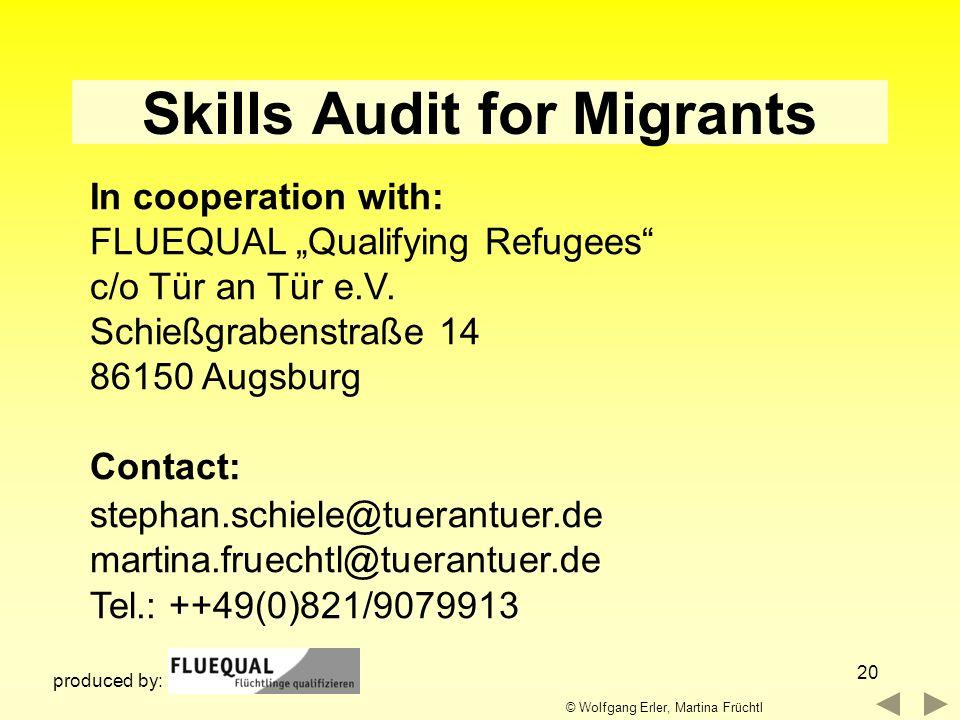 20 In cooperation with: FLUEQUAL Qualifying Refugees c/o Tür an Tür e.V. Schießgrabenstraße 14 86150 Augsburg Contact: stephan.schiele@tuerantuer.de m