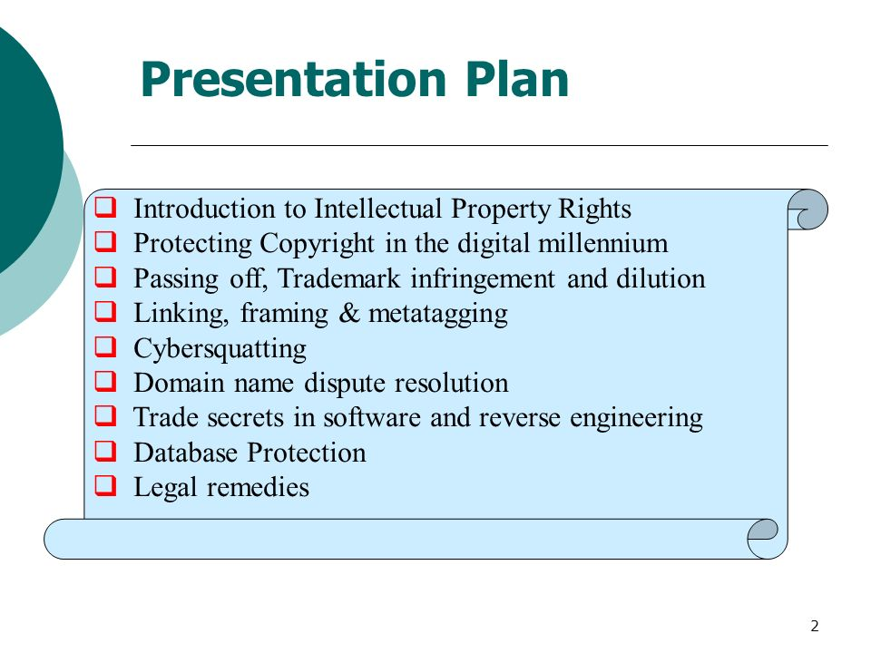 2 Introduction to Intellectual Property Rights Protecting Copyright in the digital millennium Passing off, Trademark infringement and dilution Linking