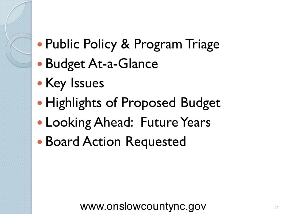 Public Policy & Program Triage Budget At-a-Glance Key Issues Highlights of Proposed Budget Looking Ahead: Future Years Board Action Requested 2 www.on