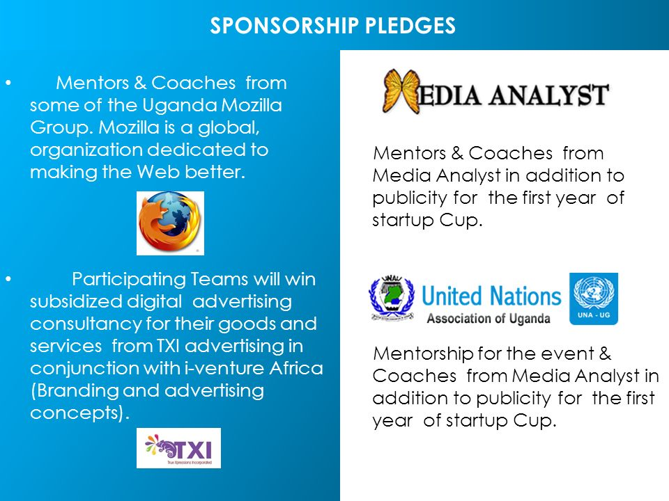 Mentors & Coaches from Media Analyst in addition to publicity for the first year of startup Cup.