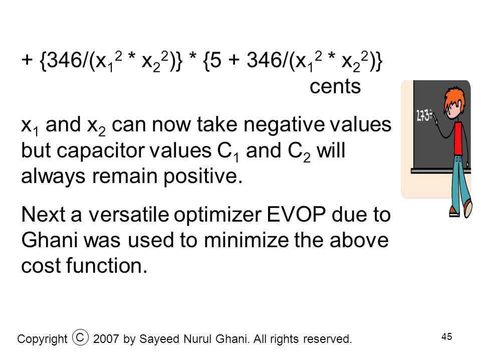 45 + {346/(x 1 2 * x 2 2 )} * {5 + 346/(x 1 2 * x 2 2 )} cents x 1 and x 2 can now take negative values but capacitor values C 1 and C 2 will always r