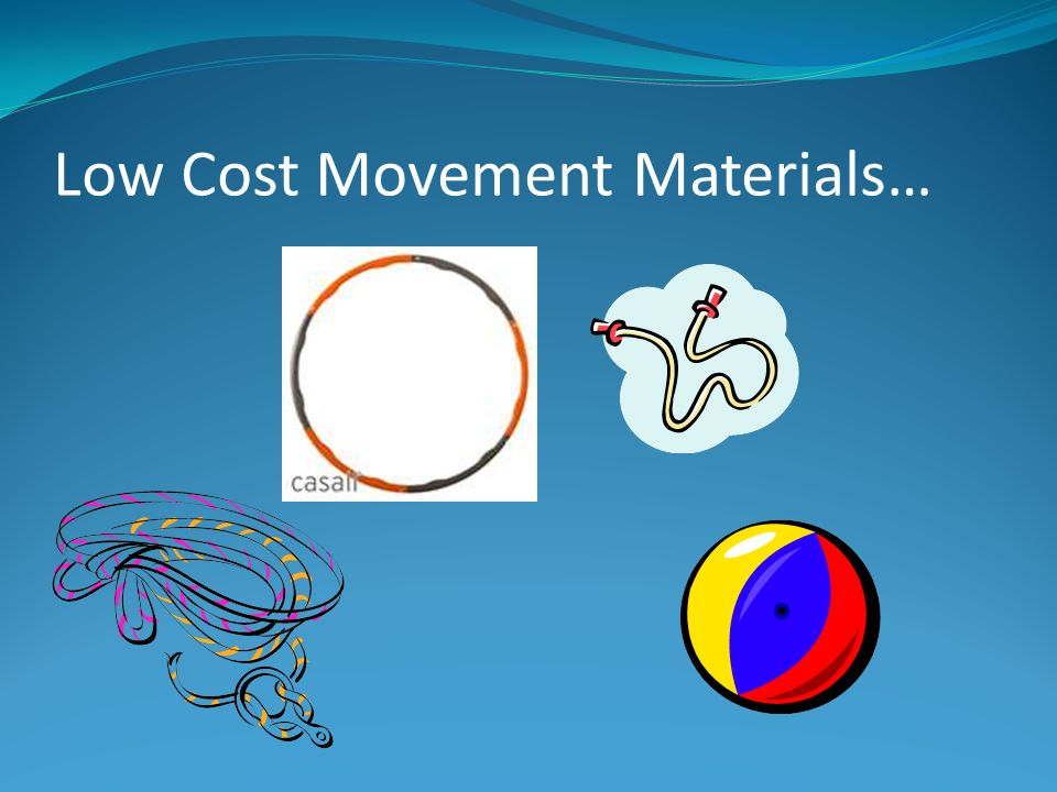 Low Cost Movement Materials…