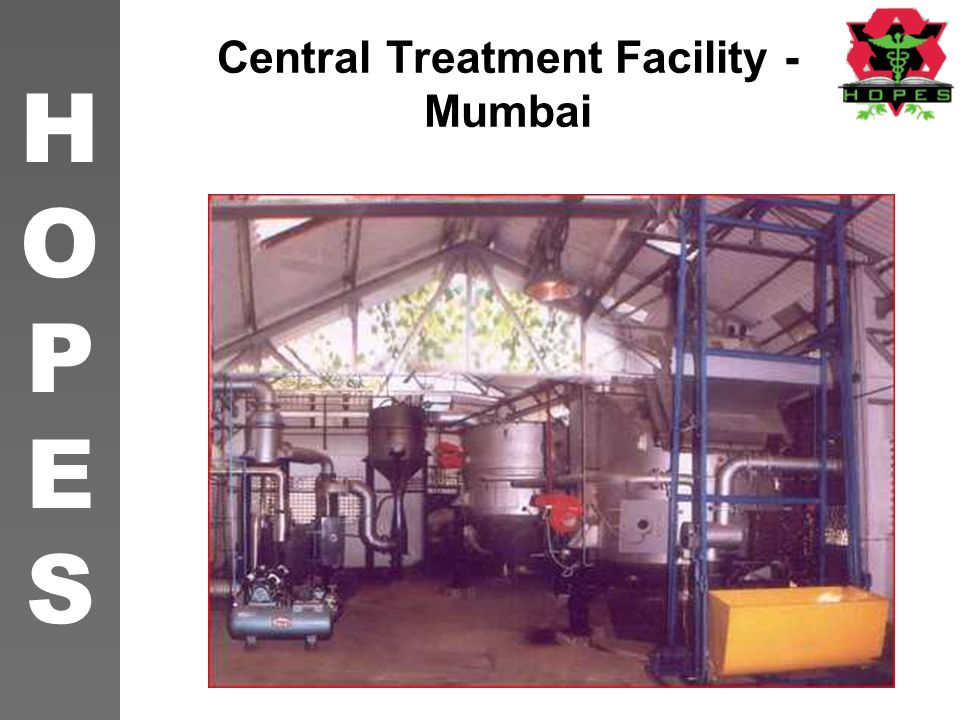 HOPESHOPES 15 After waste audit decision on the end facility to be developed Should be based on type of waste generated, quantity & statutory requirement Will also depend on available options from central facility.