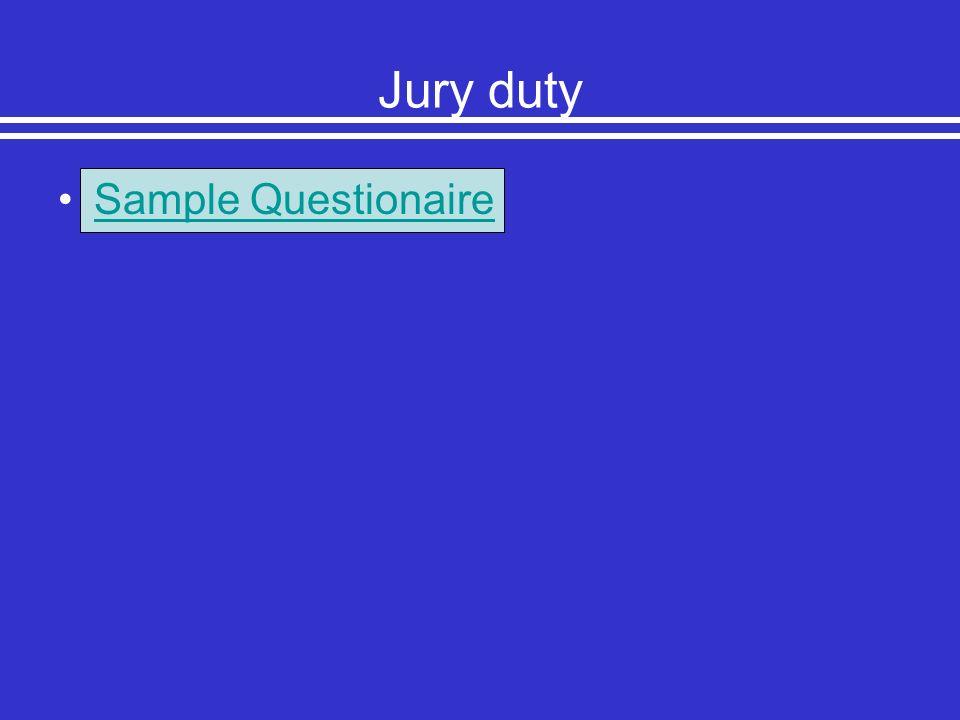 Jury duty Sample Questionaire