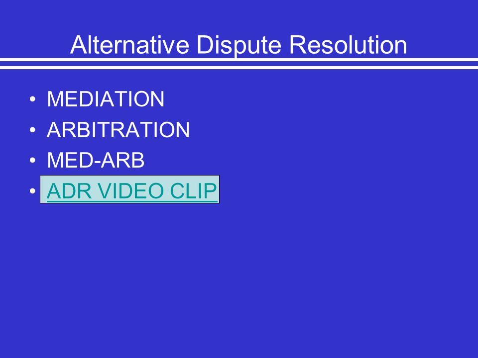 Alternative Dispute Resolution MEDIATION ARBITRATION MED-ARB ADR VIDEO CLIP