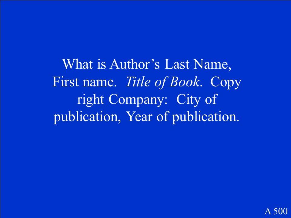 Write the MLA Citation for a book. A 500