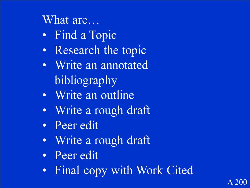 What are the steps of the research paper process? A 200