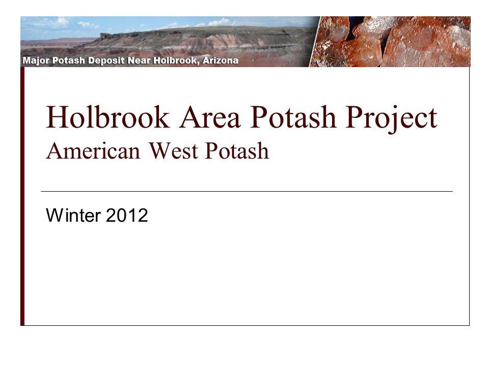 Holbrook Area Potash Project American West Potash Winter 2012