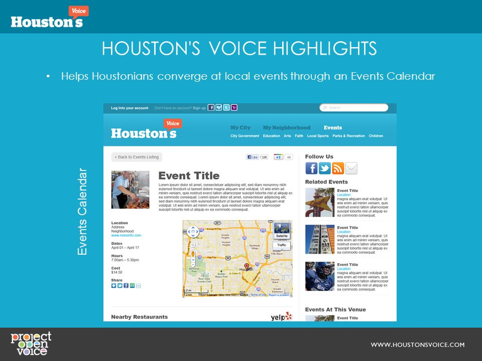 HOUSTON'S VOICE HIGHLIGHTS Helps Houstonians converge at local events through an Events Calendar Events Calendar