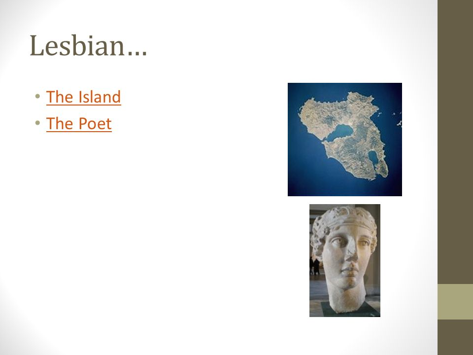 Lesbian… The Island The Poet