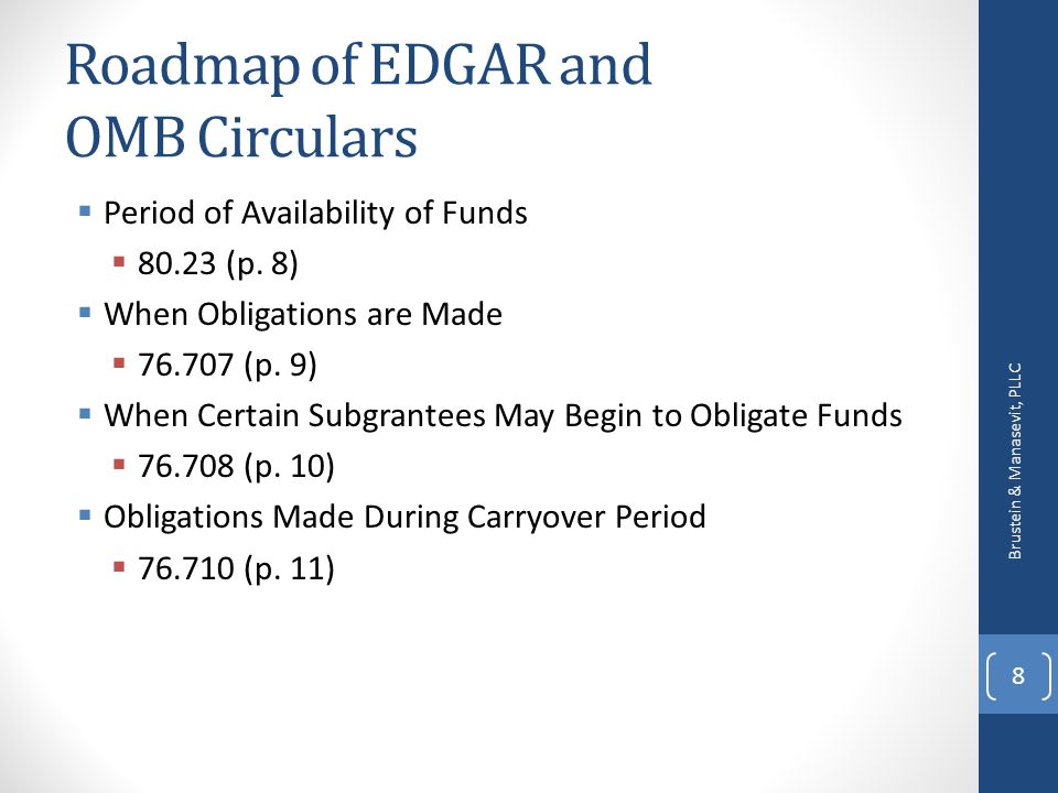 Roadmap of EDGAR and OMB Circulars Period of Availability of Funds 80.23 (p.