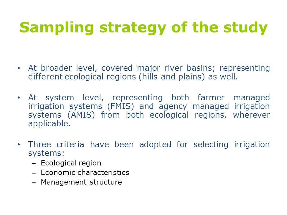 Sampling strategy of the study At broader level, covered major river basins; representing different ecological regions (hills and plains) as well. At