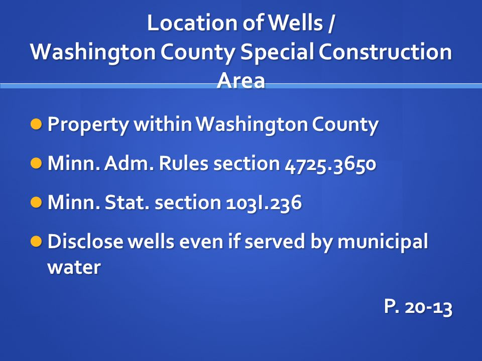 Location of Wells / Washington County Special Construction Area Property within Washington County Property within Washington County Minn. Adm. Rules s