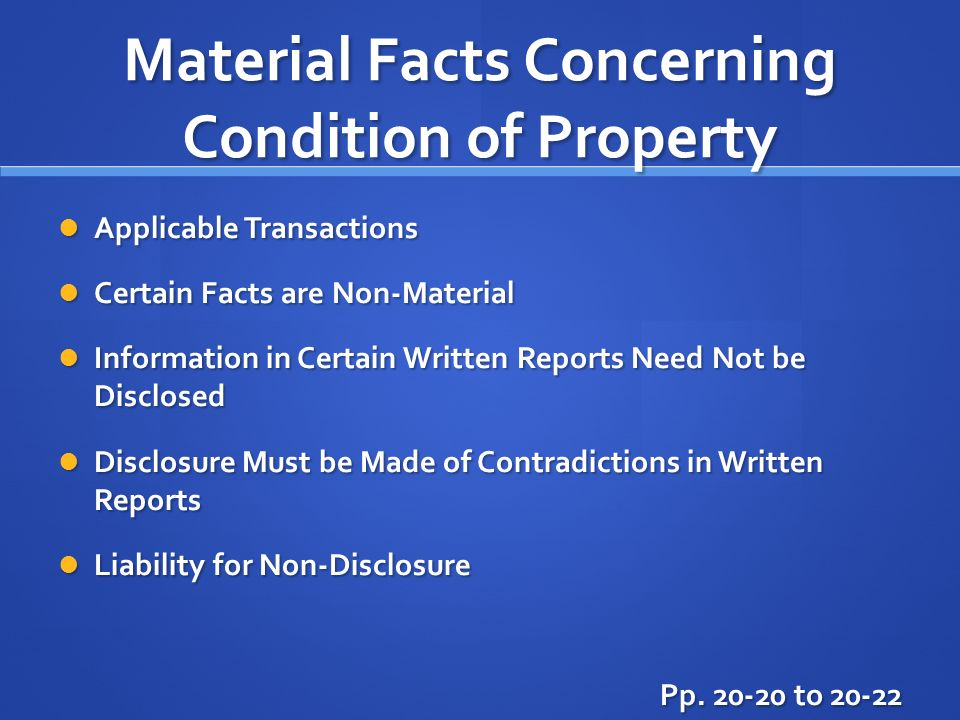Material Facts Concerning Condition of Property Applicable Transactions Applicable Transactions Certain Facts are Non-Material Certain Facts are Non-M