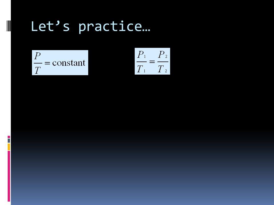 Lets practice…