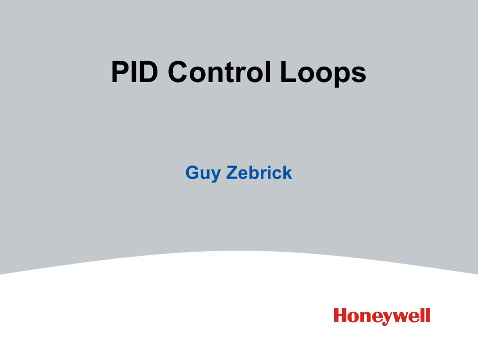 PID Control Loops Guy Zebrick