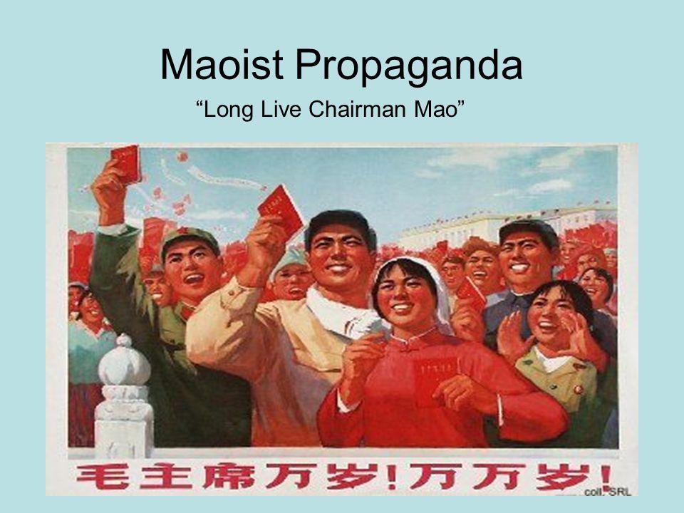 Maoist Propaganda Long Live Chairman Mao