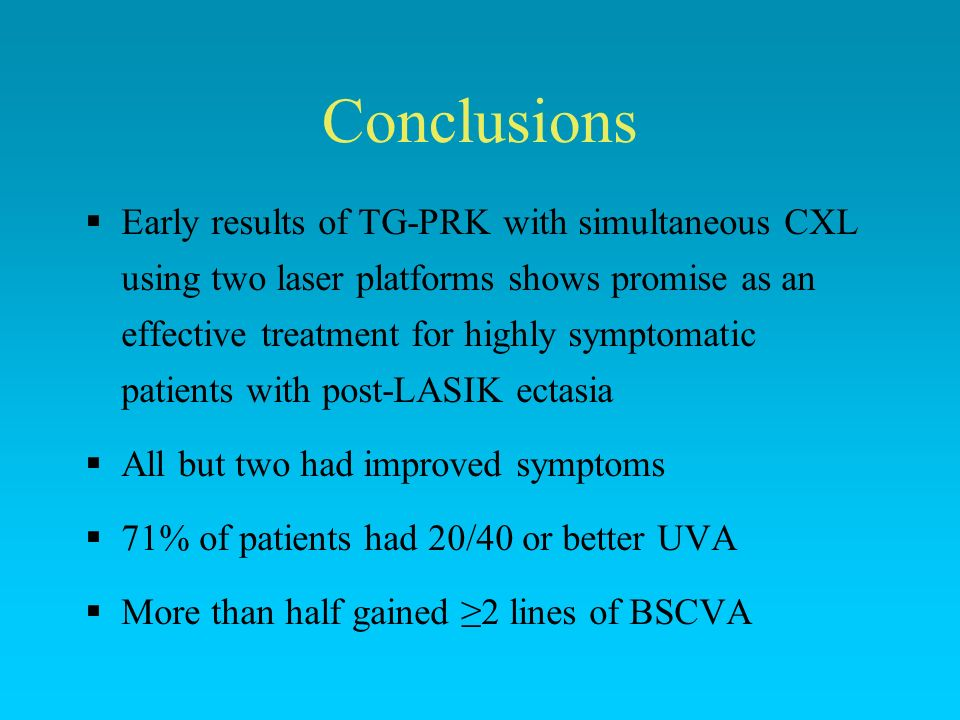 Conclusions Early results of TG-PRK with simultaneous CXL using two laser platforms shows promise as an effective treatment for highly symptomatic pat
