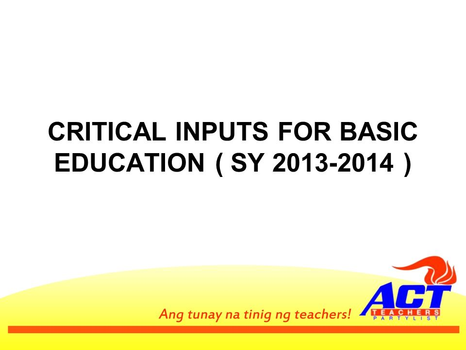 A.Basic Inputs for Education a.Classrooms b. Chairs c.