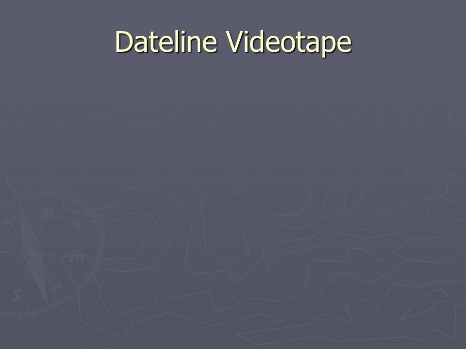 Dateline Videotape