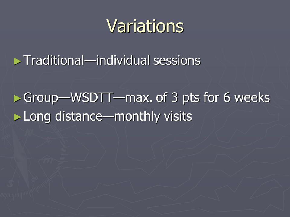Variations Traditionalindividual sessions Traditionalindividual sessions GroupWSDTTmax.