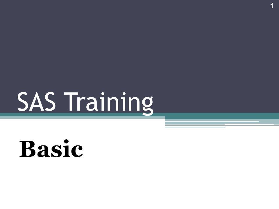 SAS Training Basic 1