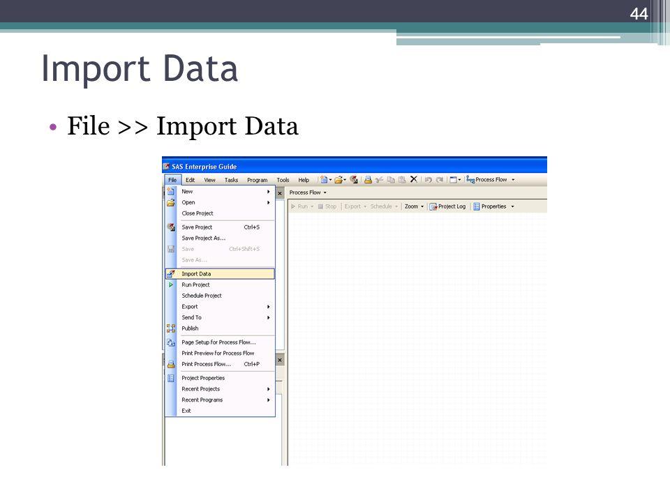 Import Data File >> Import Data 44