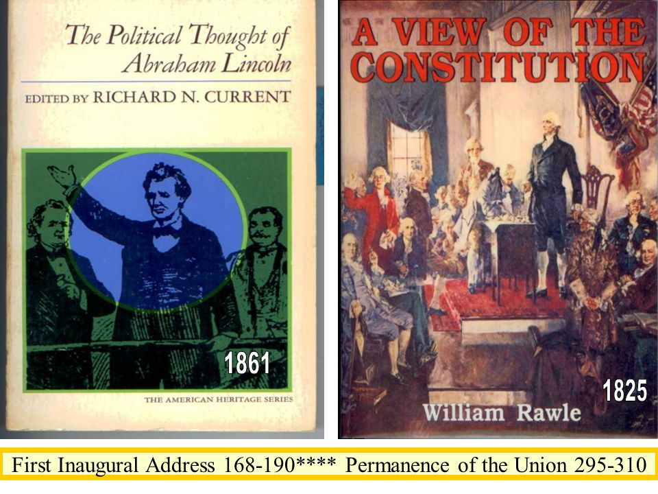 First Inaugural Address 168-190**** Permanence of the Union 295-310