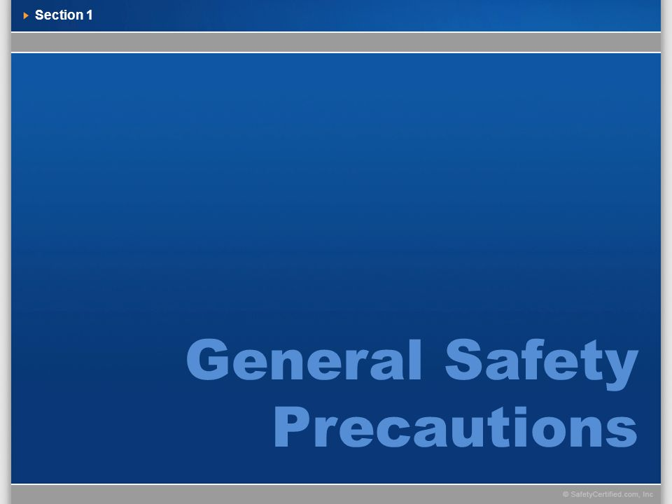 Section 1 General Safety Precautions
