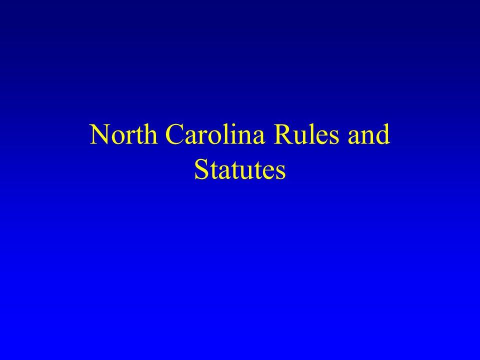 North Carolina Rules and Statutes