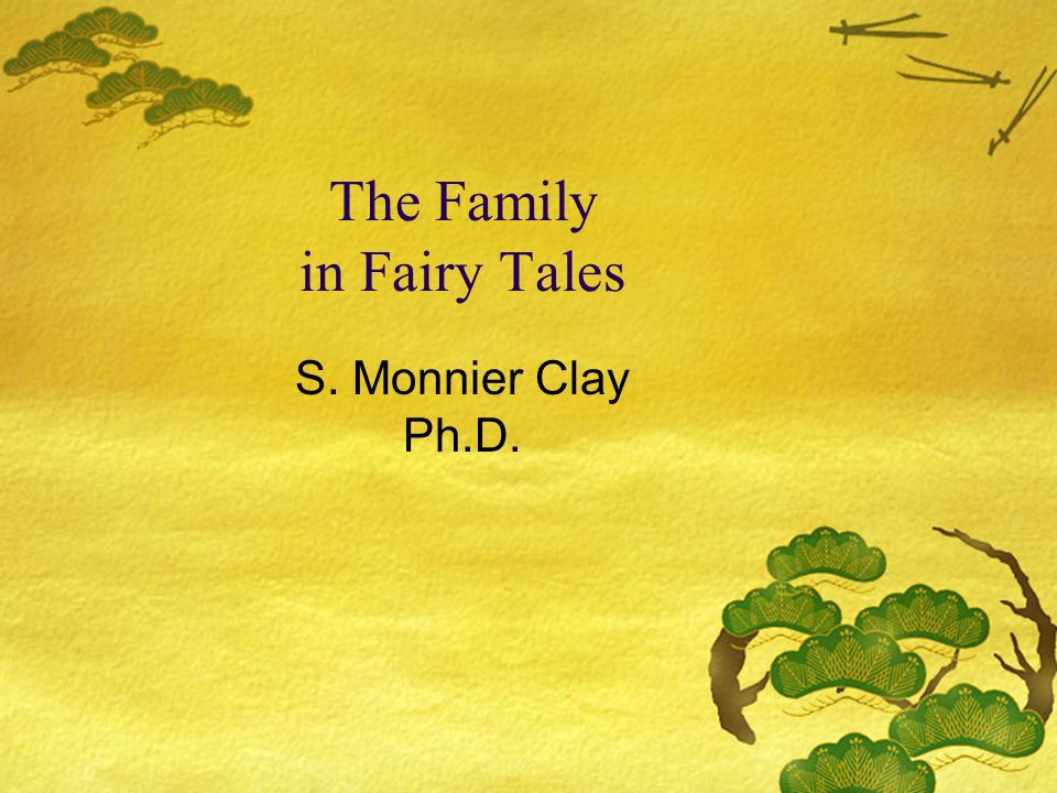 Family in Tales and Fairy Tales Traditional fairy tales seem to preserve the norms of past times (e.g., wifely obedience taken to extremes, child abandonment, etc.).