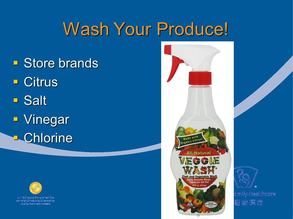 Wash Your Produce.