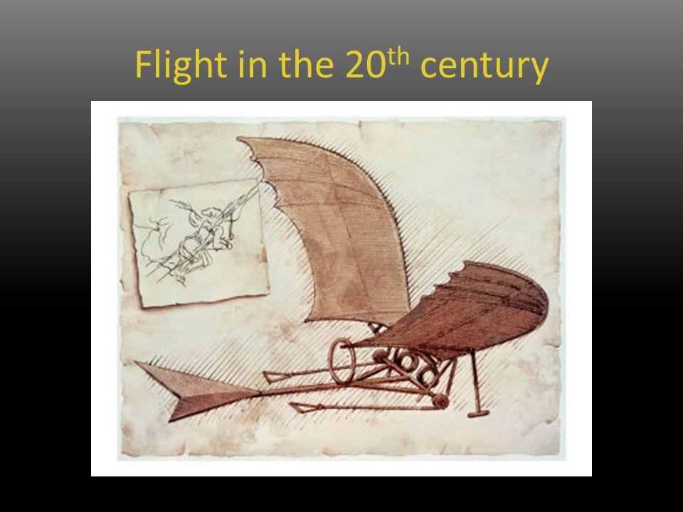 Flight in the 20 th century