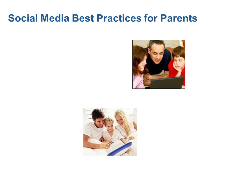 Social Media Best Practices for Parents