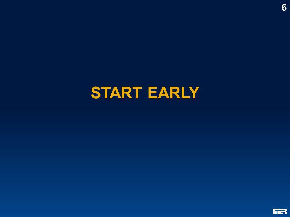 START EARLY 6