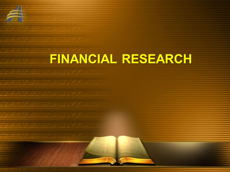 FINANCIAL RESEARCH