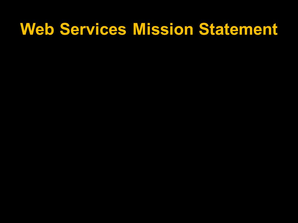 Web Services Mission Statement