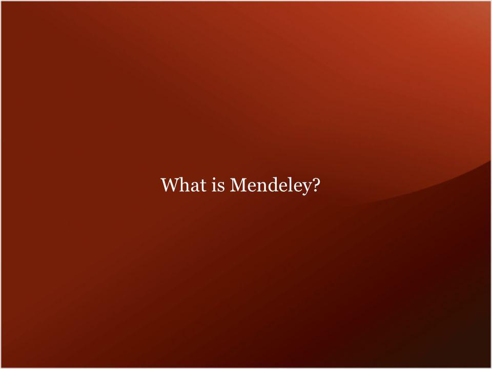 What is Mendeley