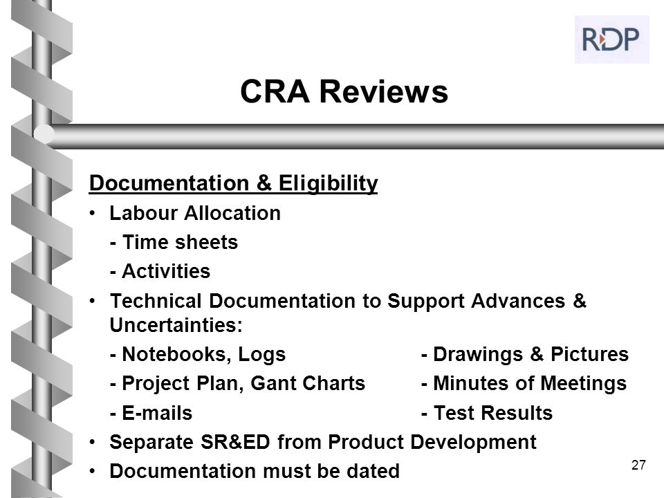 27 CRA Reviews Documentation & Eligibility Labour Allocation - Time sheets - Activities Technical Documentation to Support Advances & Uncertainties: -