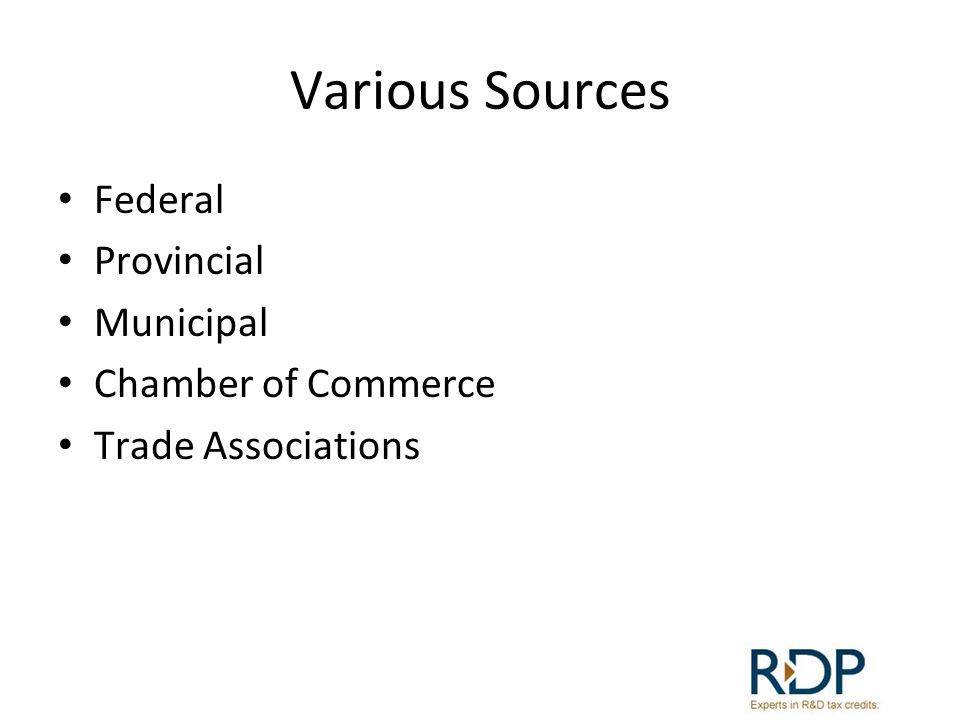 Various Sources Federal Provincial Municipal Chamber of Commerce Trade Associations