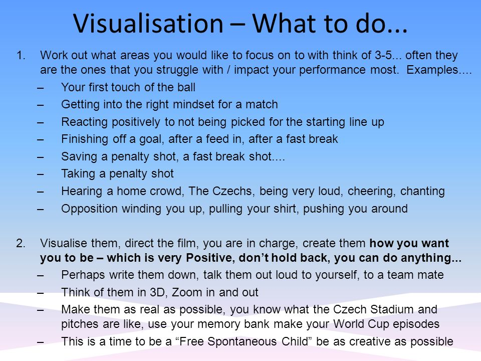Visualisation – What to do...