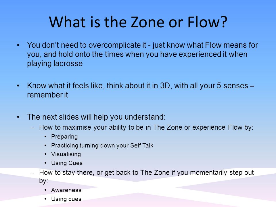 What is the Zone or Flow.