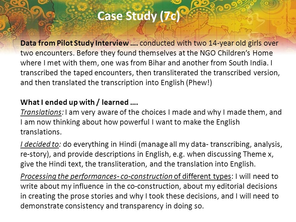 Case Study (7c) Data from Pilot Study Interview ….