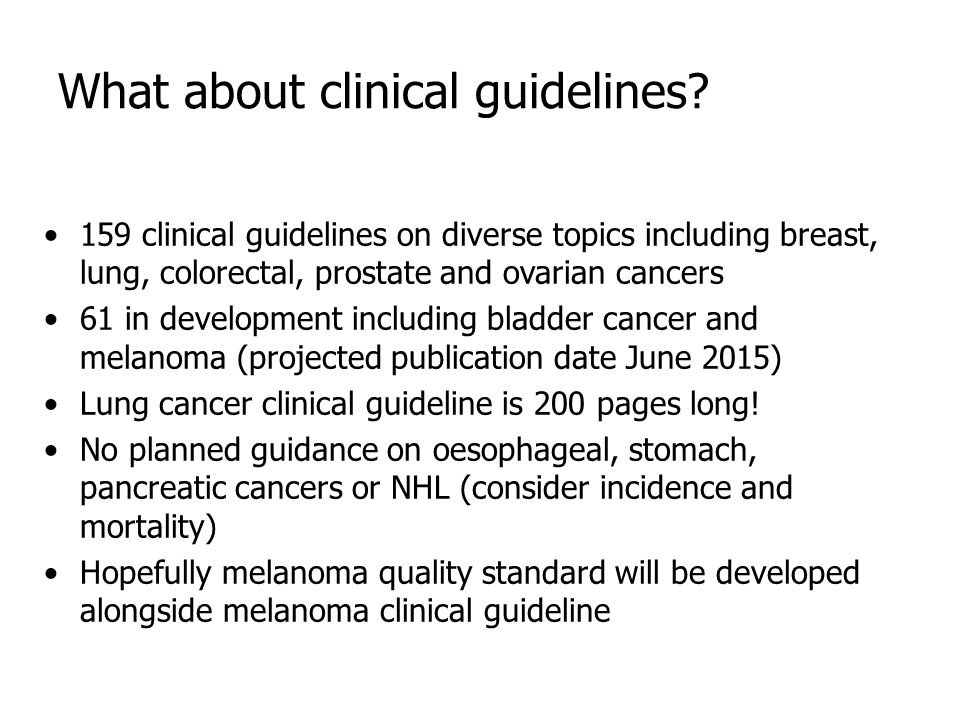 What about clinical guidelines.